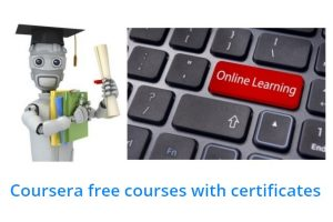 Best Coursera courses for free with certificates Online courses